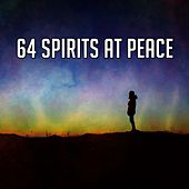 64 Spirits at Peace von Lullabies for Deep Meditation