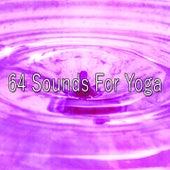 64 Sounds for Yoga von Entspannungsmusik