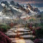 63 Mind Strengthening Backgrounds de Meditación Música Ambiente