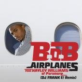 Airplanes (DJ Frank El Remix) by B.o.B