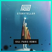 Storyteller (Kill Paris Remix) by Haywyre