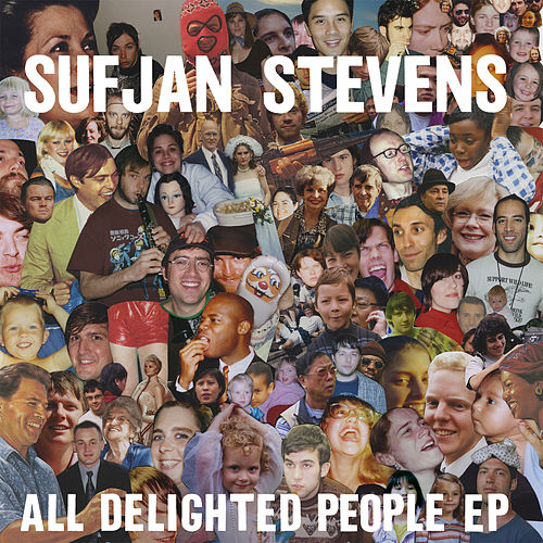 All Delighted People EP by Sufjan Stevens
