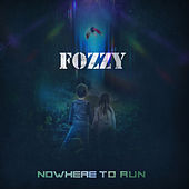 Nowhere To Run de Fozzy