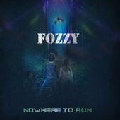 Nowhere To Run von Fozzy