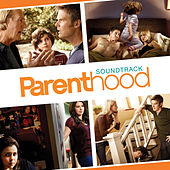 Parenthood (Original Television Soundtrack) by Various Artists
