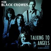 Talking To Angels Live 1991 de The Black Crowes