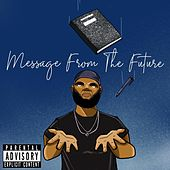 Message from the Future de The Most