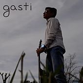 Gasti by Gastón Martínez