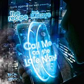 Call Me on the Late Night (feat. k.mayo) by The Recipe