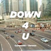 Down 4 U de Curtismith