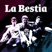 La bestia by La Bestia