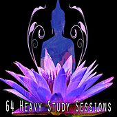 64 Heavy Study Sessions von Lullabies for Deep Meditation