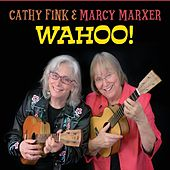 Wahoo! by Cathy Fink