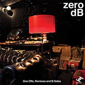 Zero dB: One Offs, Remixes & B-Sides by Various Artists