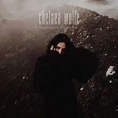 Deranged for Rock & Roll di Chelsea Wolfe