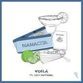 Mamacita von Voilà!