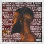 You Were In My Dream (Deluxe) by Xian Bell