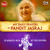 My Daily Prayers Krishna de Pandit Jasraj