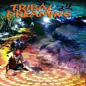 Tribal Dreaming by Various Artists