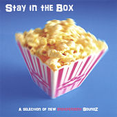 Stay in the Box by Various Artists