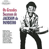 Os Grandes Sucessos de Jackson do Pandeiro by Jackson Do Pandeiro