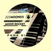 Funk U! de Moon Rocket
