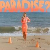 Paradise? von Alice Gray