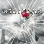 64 Spa in the Aura by Relajación