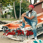 Smile for Me by Dj Jackson