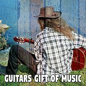Guitars Gift of Music by Instrumental
