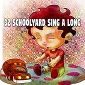 32 Schoolyard Sing a Long de Canciones Para Niños