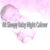 60 Sleepy Baby Night Calmer von Rockabye Lullaby