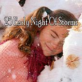 25 Early Night of Storms by Rain Sounds and White Noise