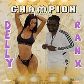 Champion Whine de Delly Ranx