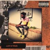 ,Luv A Thug von Five (5ive)