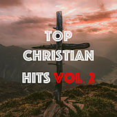 Top Christian Hits Vol. 2 de Various Artists