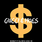 Gucci & Hoes by Dat Boi