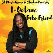 Fake Friend by I-Octane