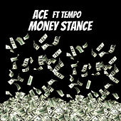 Money Stance de Ace
