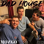 Dad House by Mongo.