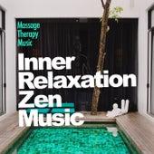 Inner Relaxation Zen Music von Massage Therapy Music