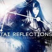 Tai Reflections: The Reboot by Starrysky