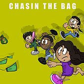 Chasin' the Bag by Amira