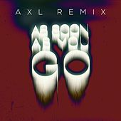 As Soon As You Go (AXL Remix) by Kevin Courtois