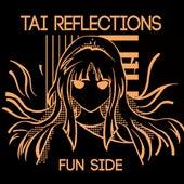 Tai Reflections: Fun Side by Starrysky