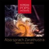 Also Sprach Zarathustra de Korean Pops Orchestra