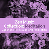 Zen Music Collection: Meditation by Japanese Relaxation and Meditation (1)