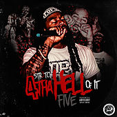 4 tha Hell of It Five by Str3tch