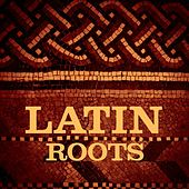 Latin Roots de Various Artists