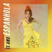 Te amo Espanhola by Various Artists